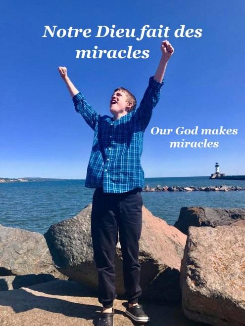 Notre Dieu fait des miracles
